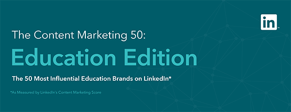 The 50 Most Influential Education Brands on LinkedIn